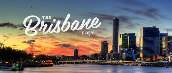 the brisbane edit