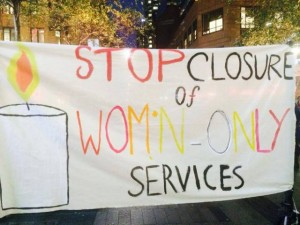 stop closure of womens only services