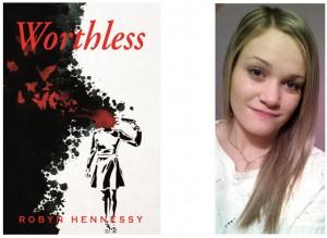 Worthless Robyn Hennessy