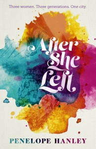 After She Left by Penelope Hadley (Ventura Press, RRP $29.99)